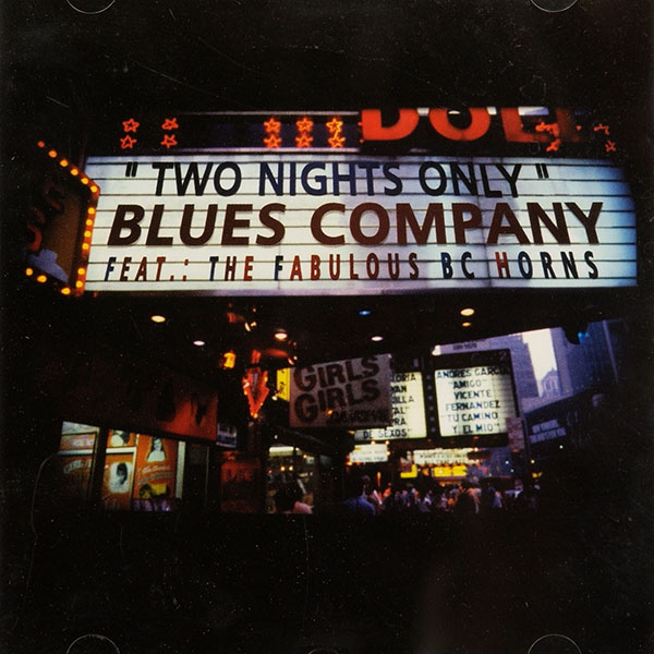 Blues Company - Two Nights Only (feat. The Fabulous B.C. Horns)